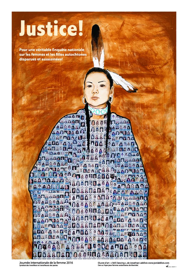 Cette année, en l'honneur de la Journée internationale de la femme, le Syndicat a conçu une magnifique affiche destinée à sensibiliser la population à la cause des femmes et des filles autochtones disparues ou assassinées.