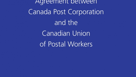 Collective Agreement between Canada Post Corporation and the Canadian Union of Postal Workers - Urban Postal Operations (Expires: January 31, 2018)