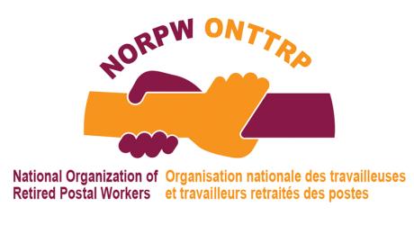National Organization of Retired Postal Workers (NORPW) / Organisation nationale des travailleuses et travailleurs retraités des postes (ONTTRP)